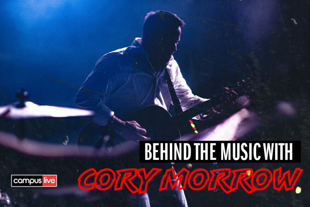 Cody Morrow playing guitar with dark lighting and musical instruments and a behind the music title heading with campus live logo