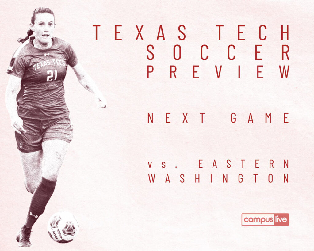 light red background with grainy texas tech soccer player moving the ball downfield and next that describes ttu soccer Eastern Washington preview